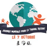 7 octobre : Journée mondiale pour un travail décent