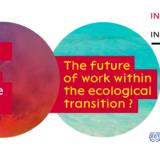 Quel travail pour une transition écologique solidaire ? Colloque