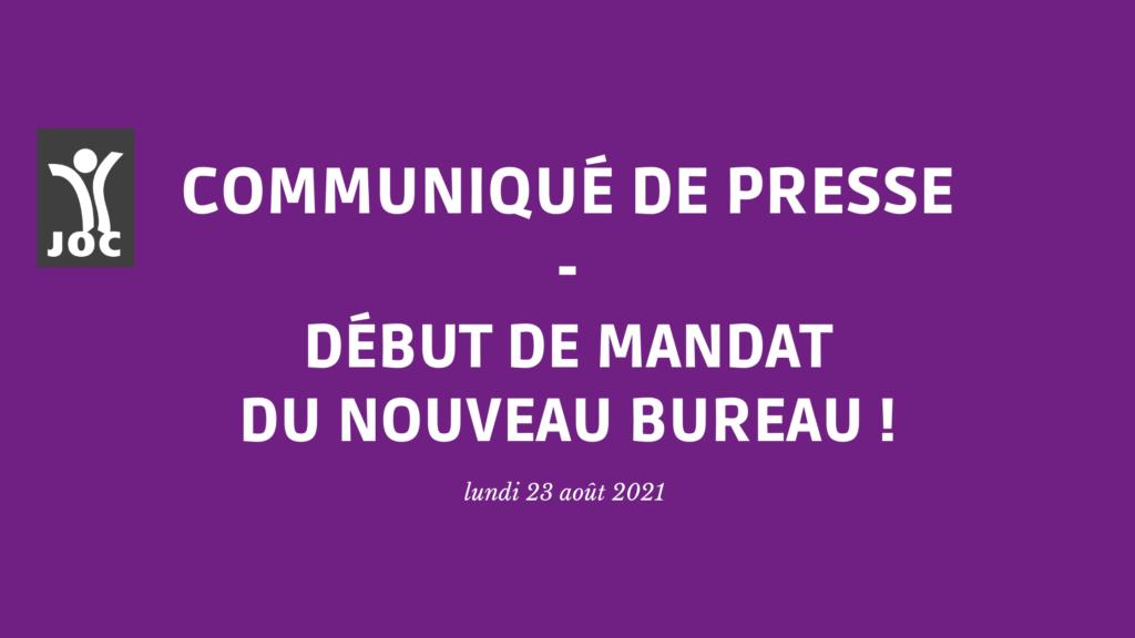 Communiqué de Presse – Début de mandat pour le nouveau bureau !